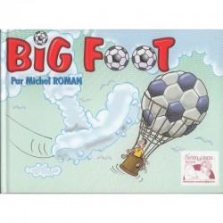 Big Foot, dessins...
